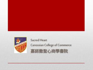 Sacred Heart  Canossian College of Commerce