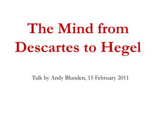 The Mind from Descartes to Hegel