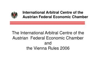 International Arbitral Centre of the Austrian Federal Economic Chamber