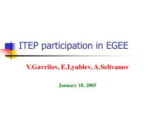 ITEP participation in EGEE