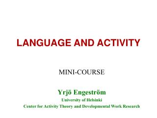 LANGUAGE AND ACTIVITY
