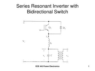 Series Resonant Inverter with  Bidirectional Switch