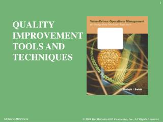 QUALITY  IMPROVEMENT TOOLS AND  TECHNIQUES
