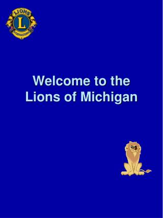 Welcome to the Lions of Michigan