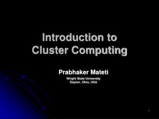 Introduction to Cluster Computing