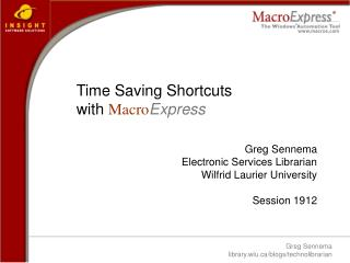 Time Saving Shortcuts with  Macro Express