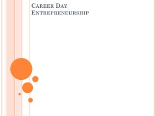 Career Day Entrepreneurship