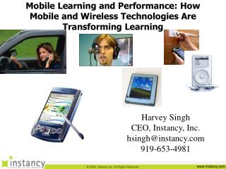 Mobile Learning and Performance: How Mobile and Wireless Technologies Are Transforming Learning