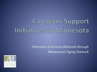 Caregiver Support Initiatives in Minnesota