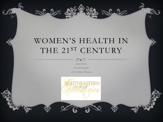 Women's health in the 21 st  century