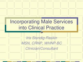 Incorporating Male Services into Clinical Practice