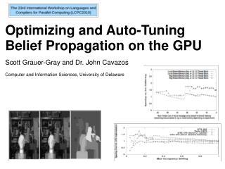 Optimizing and Auto-Tuning Belief Propagationon the GPU