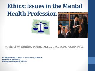 Ethics: Issues in the Mental Health Profession