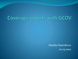 Coverage reports with GCOV