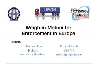 Weigh-in-Motion for Enforcement in Europe