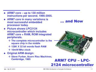 ARM7 CPU – LPC-2124 microcontroller