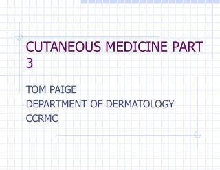 CUTANEOUS MEDICINE PART 3