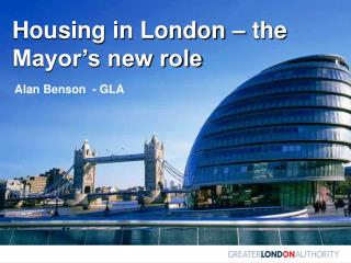 Housing in London   the Mayor s new role