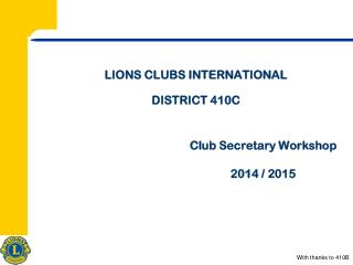 LIONS CLUBS INTERNATIONAL  DISTRICT 410C