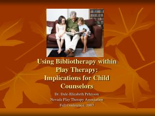 Using Bibliotherapy within Play Therapy:  Implications for Child Counselors