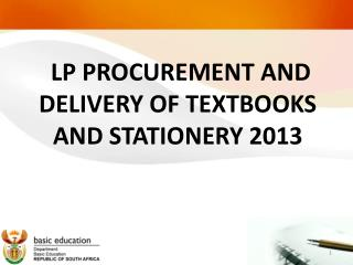 LP PROCUREMENT AND DELIVERY OF TEXTBOOKS AND STATIONERY 2013