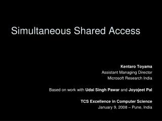 Simultaneous Shared Access
