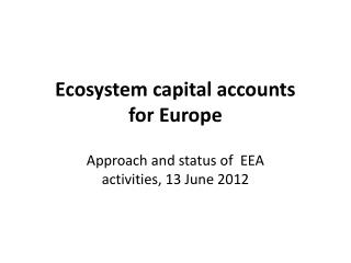 Ecosystem capital accounts  for Europe