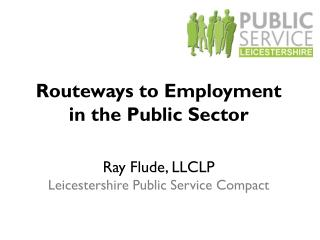 Routeways to Employment in the Public Sector