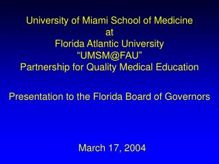 Presentation to the Florida Board of Governors