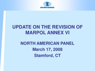 UPDATE ON THE REVISION OF MARPOL ANNEX VI