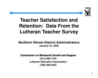 Commission on Ministerial Growth and Support (314) 996-1378 Lutheran Education Association
