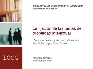 La fijación de las tarifas de propiedad intelectual