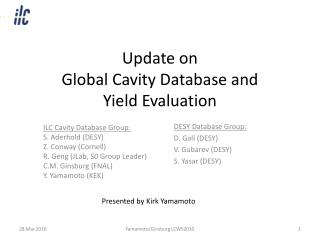 Update on  Global Cavity Database and  Yield Evaluation