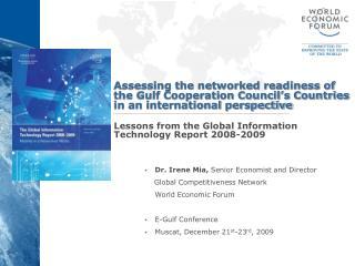 Dr. Irene Mia,  Senior Economist and Director     Global Competitiveness Network