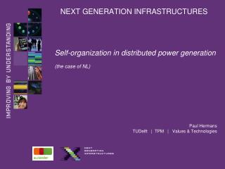 NEXT GENERATION INFRASTRUCTURES