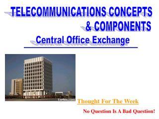 TELECOMMUNICATIONS CONCEPTS