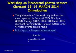 Workshop on Picosecond photon sensors Clermont 12-14 MARCH 2014 : Introduction