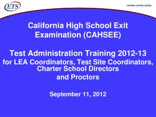 California High School Exit  Examination (CAHSEE)