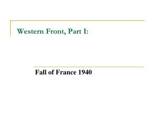 Western Front, Part I: