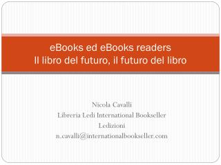 eBooks ed eBooks readers  Il libro del futuro, il futuro del libro