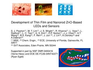 Development of Thin Film and Nanorod ZnO-Based LEDs and Sensors