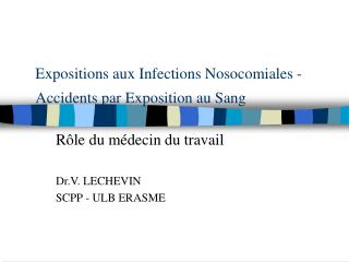 Expositions aux Infections Nosocomiales -  Accidents par Exposition au Sang