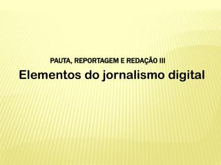 Elementos do jornalismo digital
