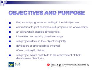 the process progresses according to the set objectives