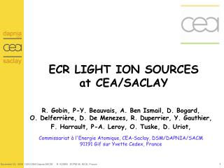 ECR LIGHT ION SOURCES at CEA/SACLAY