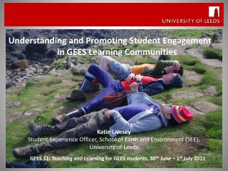 Understanding and Promoting Student Engagement  in GEES Learning Communities