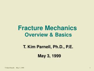 Fracture Mechanics Overview & Basics