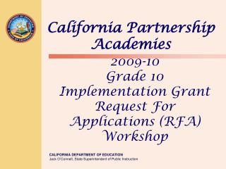 2009-10 Grade 10 Implementation Grant Request For Applications (RFA) Workshop