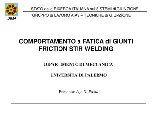 COMPORTAMENTO a FATICA di GIUNTI FRICTION STIR WELDING