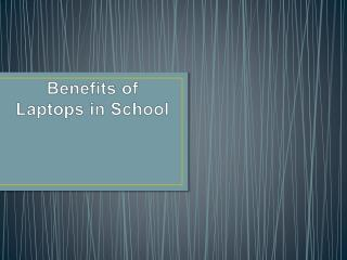 Benefits of Laptops in School